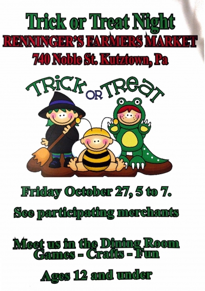 Trick or Treat Night, Renninger's Kutztown: October 27th