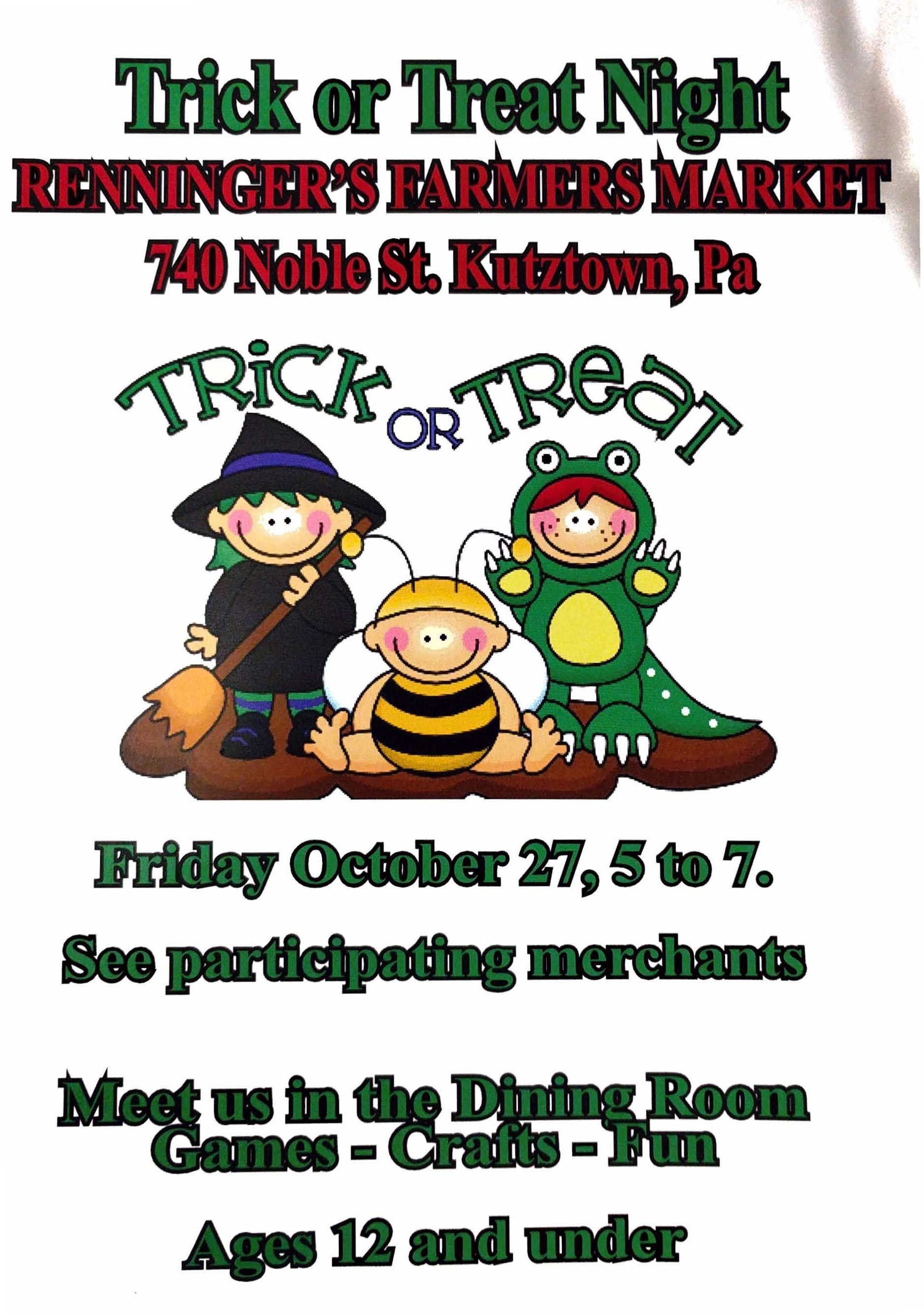 ITrick or Treat Night, Renninger's Kutztown: October 27th